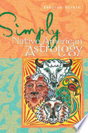 Simply Native American Astrology
