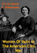 Women Of Valor In The American Civil War [Pdf/ePub] eBook