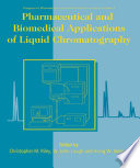 Pharmaceutical And Biomedical Applications Of Liquid Chromatography Book PDF
