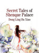 Secret Tales of Shenque Palace