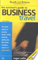 The Survivor s Guide to Business Travel