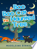 A Boo Boo Cat and the Haunted Tree