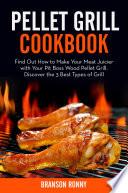 Pellet Grill Cookbook