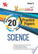 Xam idea 20+ Practice Papers Science Class 10 - 2018