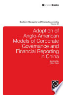 Adoption of Anglo American models of corporate governance and financial reporting in China
