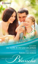 Une famille de rêve pour une pédiatre - Fiancée à un médecin Pdf/ePub eBook