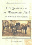 Georgetown and the Waccamaw Neck in Vintage Postcards ebook