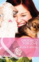 Groomed For Love  Mills   Boon Cherish