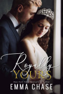 Royally Yours: A Standalone Romance