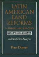 Latin American Land Reforms in Theory and Practice