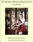 The Merchant of Berlin: An Historical Novel Book
