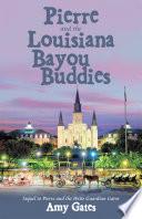 Pierre and the Louisiana Bayou Buddies
