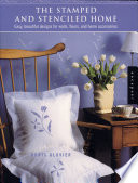 The Stamped and Stenciled Home