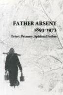 Father Arseny, 1893-1973