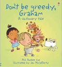 Don t Be Greedy  Graham