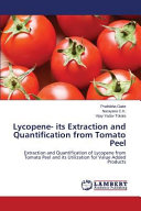 Lycopene  Its Extraction and Quantification from Tomato Peel