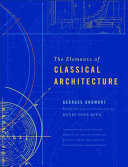 The Elements of Classical Architecture