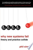 Why New Systems Fail  : Theory and Practice Collide