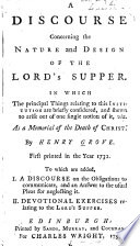 A Discourse Concerning The Nature And Design Of The Lord S Supper