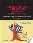 Mass Spectrometry in Structural Biology and Biophysics Book