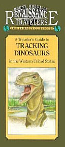 A Traveler's Guide to Tracking Dinosaurs in the Western United States