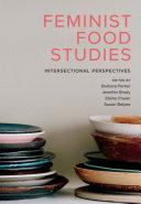 Feminist Food Studies