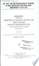 H R  4803  the Non Proliferation of Weapons of Mass Destruction and Regulatory Improvement Act of 1992