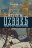 A History of the Ozarks, Volume 2 Pdf/ePub eBook