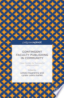 Contingent Faculty Publishing in Community  Case Studies for Successful Collaborations