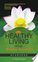 Healthy Living Through Dosha Healing  Book PDF