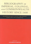 Bibliography of Imperial  Colonial  and Commonwealth History Since 1600