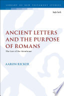 Ancient Letters and the Purpose of Romans