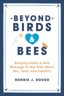 Beyond Birds and Bees