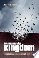 Bringing the Kingdom