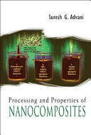 Processing and Properties of Nanocomposites Book