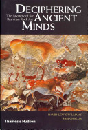 Deciphering Ancient Minds by J. David Lewis-Williams
