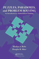 Puzzles, Paradoxes, and Problem Solving: An Introduction to ...