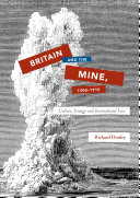 Britain and the Mine, 1900–1915