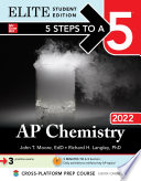 5 Steps to a 5  AP Chemistry 2022 Elite Student Edition