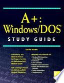 A+ Windows/DOS Study Guide
