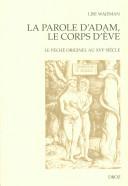 La Parole d'Adam, le corps d'Eve. Le péché originel au XVIe siècle ebook