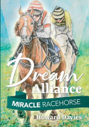 Miracle Racehorse Dream Alliance