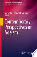 """Contemporary Perspectives on Ageism"" by Liat Ayalon, Clemens Tesch-Römer"