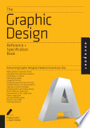 The Graphic Design Reference   Specification Book Book