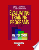 Evaluating Training Programs  : The Four Levels , Volume 1