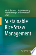 Sustainable Rice Straw Management