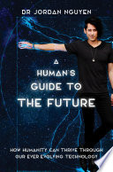 A Human s Guide to the Future Book PDF