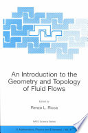 An Introduction to the Geometry and Topology of Fluid Flows Book