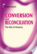 Conversion and Reconciliation - the Rite of Penance