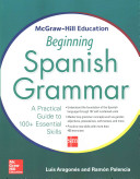 Cover of McGraw-Hill Education Beginning Spanish Grammar
